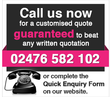 Call us now for a customised Quote 02476 582 102